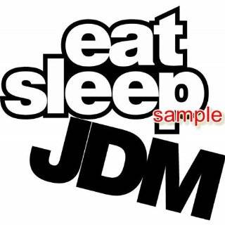 EAT SLEEP JDM   6 LIME GREEN   Custom Vinyl Decal Window