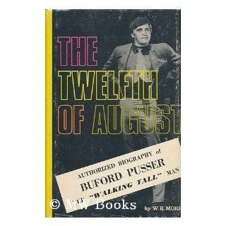Buford True Story of Walking Tall Sheriff Buford Pusser