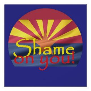 Arizona SHAME ON YOU POSTER Print