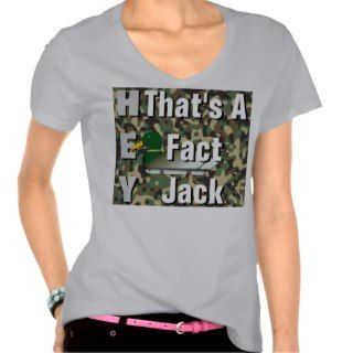 Hey, Thats A Fact Jack T Shirt