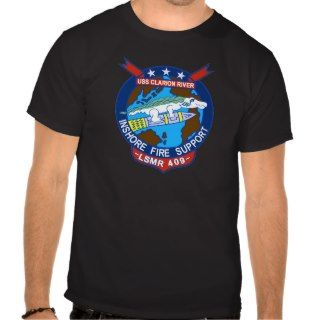 LSMR 409 USS Clarion River Landing Ship, Medium (R Tees
