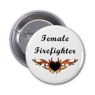 Female Firefighter Tattoo Pinback Buttons