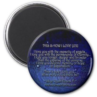 THIS IS HOW I LOVE YOU Love Poetry Magnet
