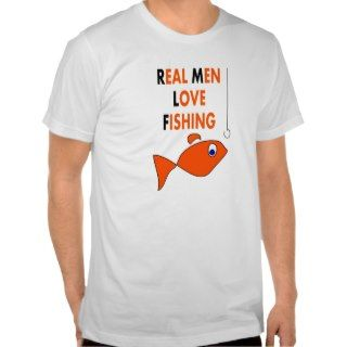 Real Men Love Fishing funny fishing t shirt