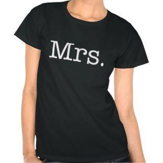 Black and White Mrs. Wedding Anniversary Quote Tee Shirts