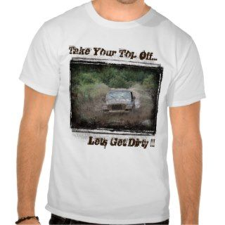 Jeep  Lets Get Dirty Tee Shirts