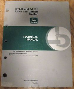 John Deere GT242 GT262 Lawn Garden Tractor Technical Manual JD TM1515
