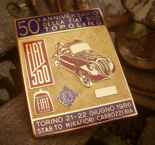 Fiat 500 Topolino 50th Anniversary Jubilee Event Badge