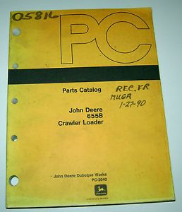 John Deere 655B Crawler Loader Parts Catalog Manual Book JD PC 2040