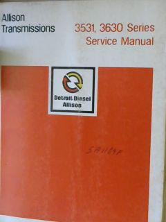 Detroit Diesel Allison Transmissions 3531 3630 Series Service Manual SA1104F
