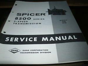 1967 Dana Spicer 8500 Series 5 Speed Transmissions Shop Service Manual