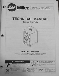 Miller Mark IV Express Welder Technical Parts Manual Catalog Book