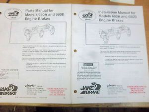 Jake Engine Brake Part Installation Manual Model 680A 680B Mack E7 E6