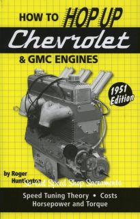 Vtg Style Book How to Hop Up Chevy GMC Inline 6 Engines Rat Hot Rod 235 216