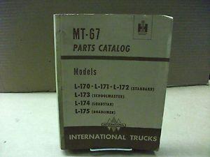 International Truck Model L 170 L 175 Parts Catalog MT 67