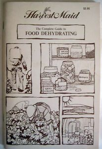 Harvest Maid Guide to Food Dehydrating Book Instructions Dehydrator Recipes