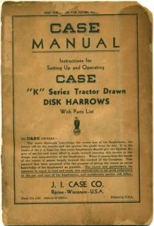 C 1937 Case K Series Tractor Disk Harrows Owner's Manual Farm Equipment Book