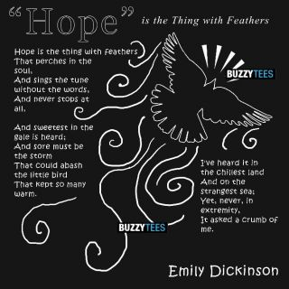 Hope Is The Thing with Feathers Emily Dickinson Shirt Poetry Poems Tee