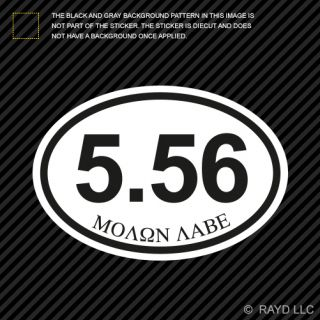5 56 Molon Labe Oval Sticker Decal Self Adhesive Vinyl Euro Pro Gun 2A Ar15