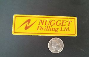 Old Nugget Drilling Company Oil Gas Oilfield Hard Hat Sticker Decal