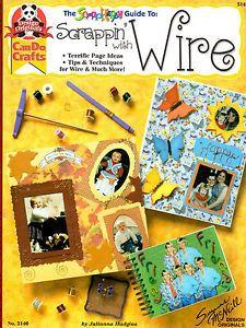 Design Originals Instructional Book Scrappin' with Wire Scrapbook Ideas