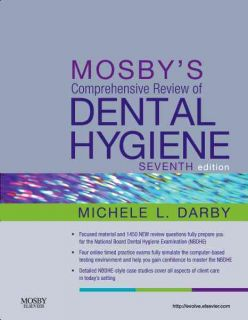 Mosbys Comprehensive Review of Dental Hygiene by Darby Michele Leonardi
