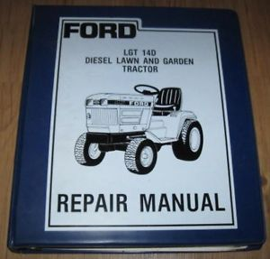 Ford LGT14D Diesel Lawn Garden Tractor Repair Manual