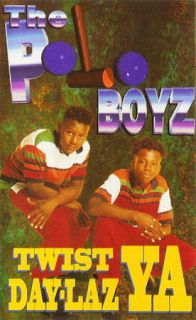 Polo Boyz Twist Ya Day Laz RARE New SEALED Cassette
