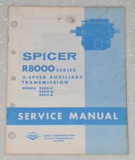 Spicer Transmission R8000 Series 3 Speed Auxiliary Service Manual R8031 P Q R