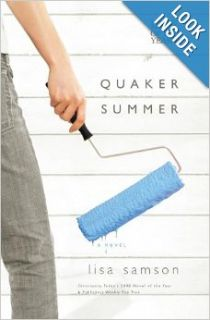 Quaker Summer (Women of Faith Fiction) (2007 Novel of the Year): Lisa Samson: 9781595542076: Books