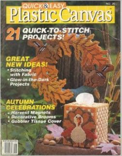 Quick & Easy Plastic Canvas: 21 Quick To Stitch Projects   Great New Ideas, Autumn Celebrations (Oct./Nov. 1992. Number 20): Carolyn Christmas: Books