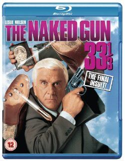Naked Gun 33 1/3: The Final Insult [Blu ray]: Leslie Nielsen, Joe Grifasi, Gary Cooper, Priscilla Presley, George Kennedy, O.J. Simpson, Fred Ward, Kathleen Freeman, Anna Nicole Smith, Ellen Greene, Peter Segal, CategoryCultFilms, CategoryUSA, Naked Gun 33