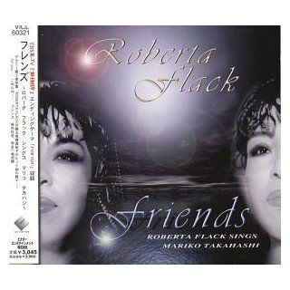Friends: Roberta Flack Sings Mariko Takahashi [IMPORT]: Music