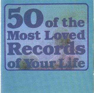 50 of the Most Loved Records of Your Life: Music