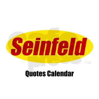 Seinfeld Quotes Wall Calendar by epiclove