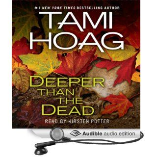 Deeper Than the Dead (Audible Audio Edition): Tami Hoag, Kirsten Potter: Books