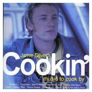 Jamie Oliver's Cookin: Music to Cook By: Music