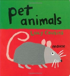 Pet Animals: Lucy Cousins: 9780744598834: Books