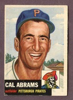 1953 Topps #098 Cal Abrams Pirates VG EX 204435 Kit Young Cards: Sports Collectibles