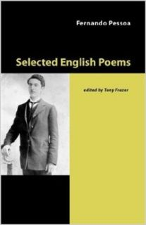 Selected English Poems: Fernando Pessoa, Tony Frazer: 9781905700264: Books