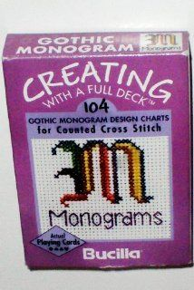 104 Gothic Monogram Design Charts for Counted Cross Stitch    Bucilla    Creating With A Full Deck: Everything Else