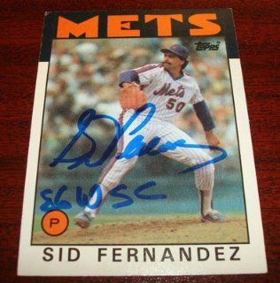 RARE 1986 TOPPS #104 SID FERNANDEZ METS SIGNED 86 WSC INSCRIPTION CARD AUTO Sports Collectibles