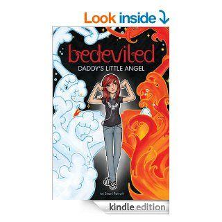 Daddy's Little Angel (Bedeviled) eBook Shani Petroff, J. David McKenney Kindle Store