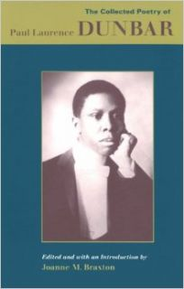 The Collected Poetry of Paul Laurence Dunbar: Joanne M. Braxton: 9780813914381: Books