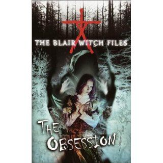 The Obsession (The Blair Witch Files): Cade Merrill: 9780553493696: Books