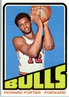 1972 73 Topps Basketball #127 Howard Porter Chicago Bulls ENCASED NBA CARD: Sports Collectibles