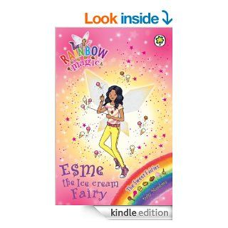 Rainbow Magic: The Sweet Fairies: 128: Esme the Ice Cream Fairy eBook: Daisy Meadows: Kindle Store