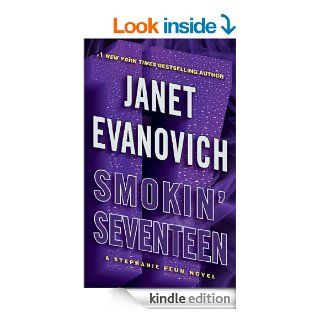 Smokin' Seventeen: A Stephanie Plum Novel eBook: Janet Evanovich: Kindle Store