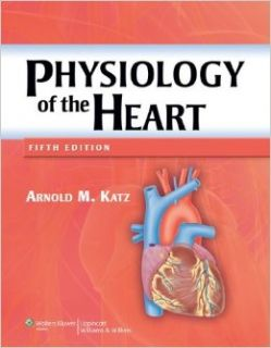 By Arnold M. Katz MD:Physiology of the Heart Fifth (5th) Edition (5/E) TEXTBOOK (non Kindle) [HARDCOVER]: Books