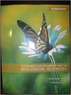 Symbiosis the Pearson Custom Library for the Biological Sciences Baruch College of Cuny Bio 1005: Books